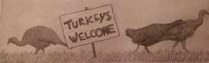 Happy Thanksgiving, turkeys