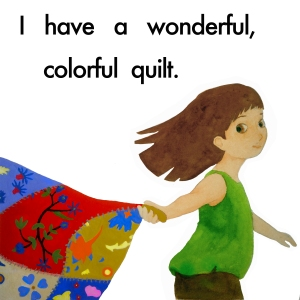 My Wonderful, Colorful Quilt