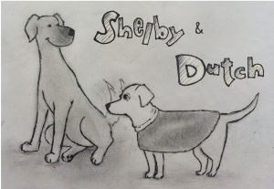 Just a sketch today...the happy, carefree Shelby and the neurotic, shivering Dutch